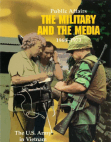 Public Afffairs the Military and the Media, 1968-1973 Free download PDF and Read online