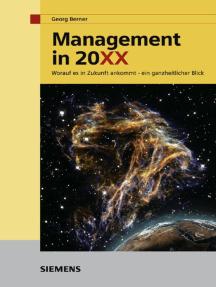 Management in 20XX: Worauf es in Zukunft ankommt - ein ganzheitlicher Blick