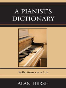 A Pianist's Dictionary: Reflections on a Life