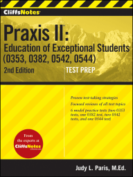 CliffsNotes Praxis II Education of Exceptional Students (0353, 0382, 0542, 0544)
