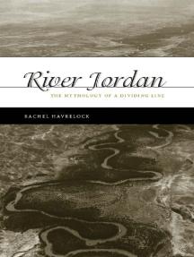 River Jordan: The Mythology of a Dividing Line