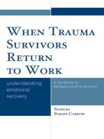 When Trauma Survivors Return to Work: Understanding Emotional Recovery