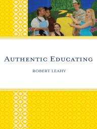 Authentic Educating