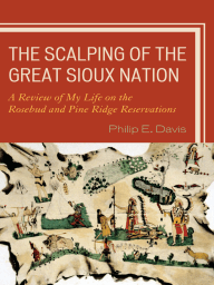 The Scalping of the Great Sioux Nation
