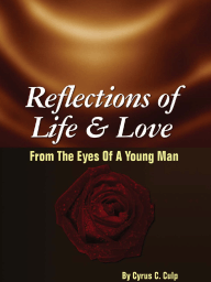 Reflections of Life and Love From the Eyes of a Young Man