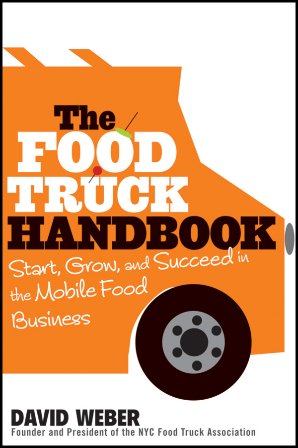 The food truck handbook by david weber by david weber read online forumfinder Images