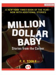 Million Dollar Baby by F.X. Toole