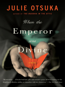 Read When The Emperor Was Divine Online By Julie Otsuka Books