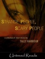 Strange People, Scary People
